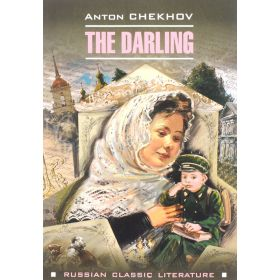 The Darling. Anton Chekhov