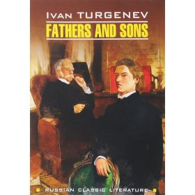 Fathers and Sons. Ivan Turgenev