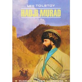 Hadji Murad. Leo Tolstoy